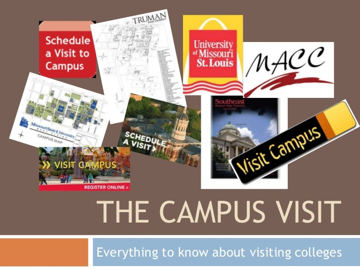 The campus visit<br />Everything to know about visiting colleges<br />