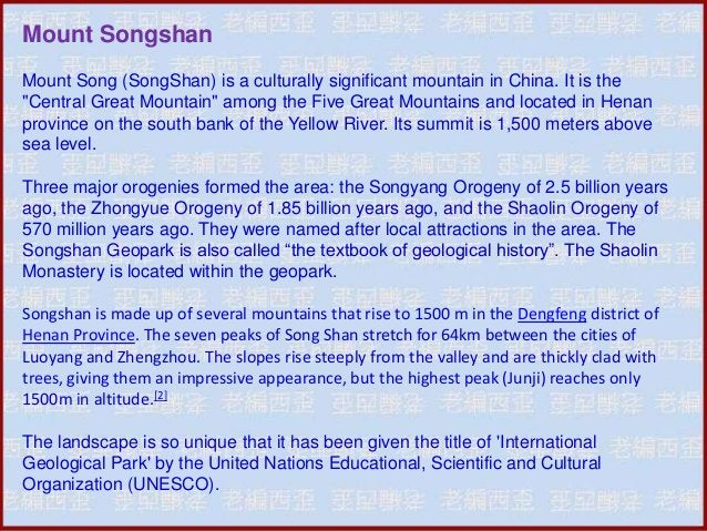 """Mount Songshan Mount Song (SongShan) is a culturally significant mountain in China. It is the """"Central Great Mountain"""" amo..."""