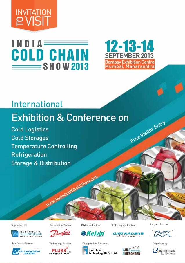 www.IndiaColdChainShow.com Free Visitor Entry International Exhibition & Conference on VISIT INVITATION TO 12-13-14SEPTEMB...