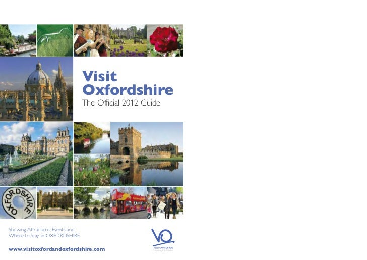 Visit                                  Oxfordshire                                  The Official 2012 GuideShowing Attract...
