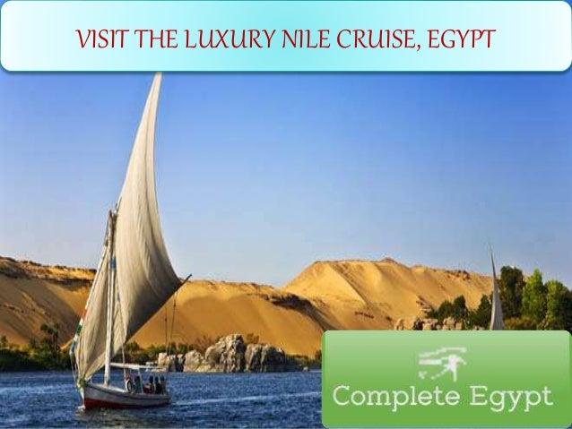 VISIT THE LUXURY NILE CRUISE, EGYPT