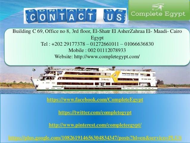 Building C 69, Office no 8, 3rd floor, El-Shatr El AsherZahraa El- Maadi- Cairo Egypt Tel : +202 29177378 – 01272661011 – ...