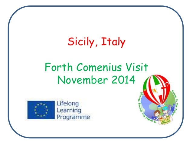 Sicily, Italy Forth Comenius Visit November 2014
