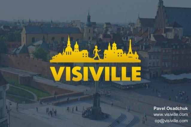 Pavel Osadchuk www.visiville.com op@visiville.com