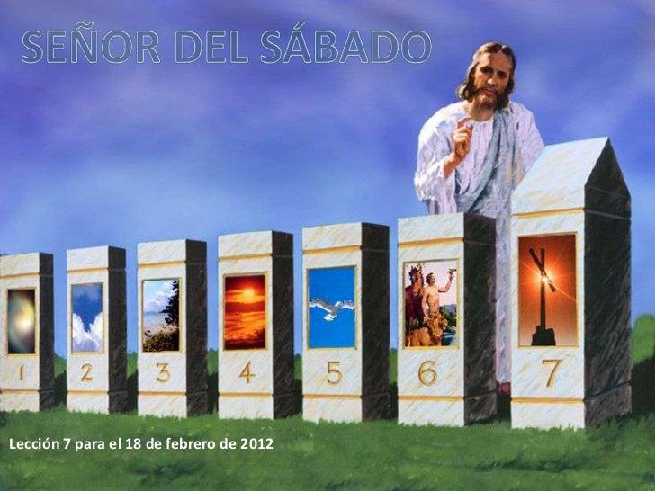 Lección 7 para el 18 de febrero de 2012
