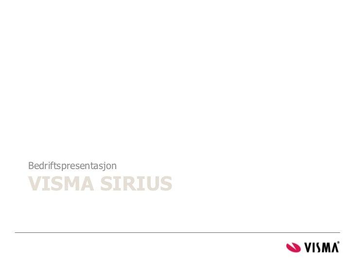 BedriftspresentasjonVISMA SIRIUS