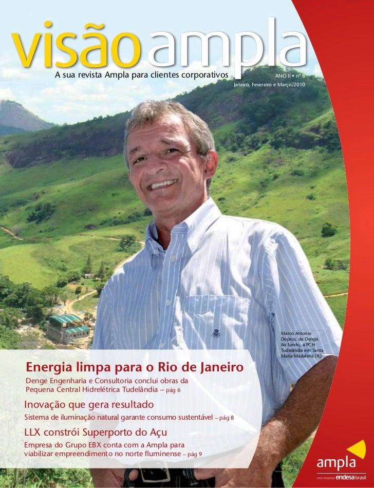 visãoampla         A sua revista Ampla para clientes corporativos                           ANO II • nº 8                 ...