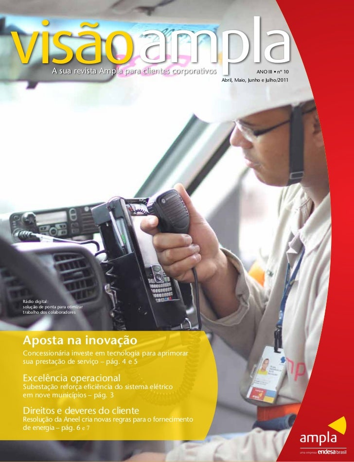 visãoampla    A sua revista Ampla para clientes corporativos                   ANO III • nº 10                            ...
