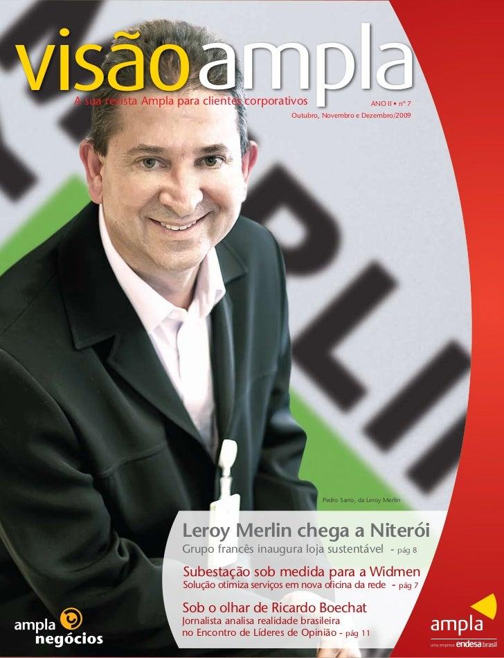 visãoampla A sua revista Ampla para clientes corporativos                         ANO II • nº 7                           ...