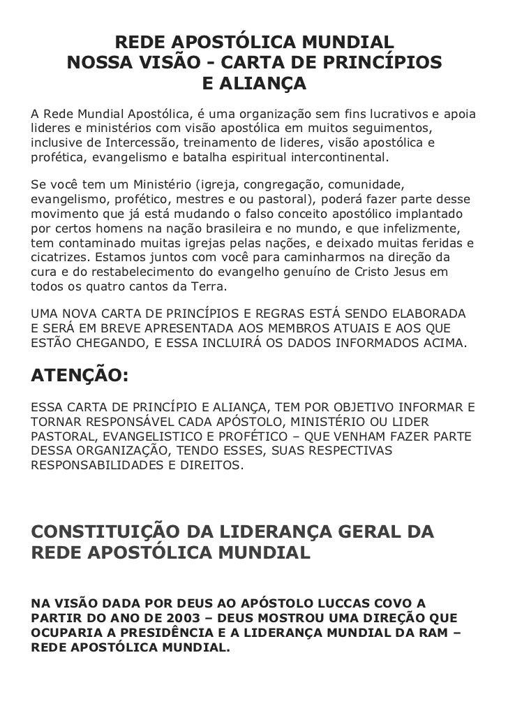REDE APOSTÓLICA MUNDIAL     NOSSA VISÃO - CARTA DE PRINCÍPIOS                E ALIANÇAA Rede Mundial Apostólica, é uma org...