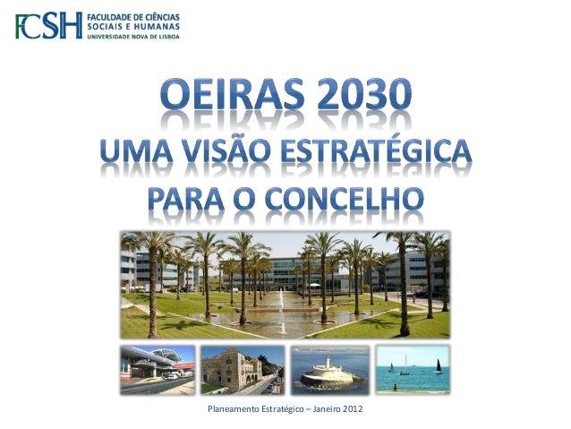 Planeamento Estratégico – Janeiro 2012