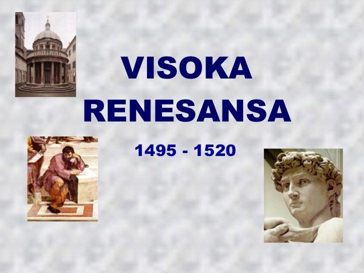 VISOKA RENESANSA 1495 - 1520