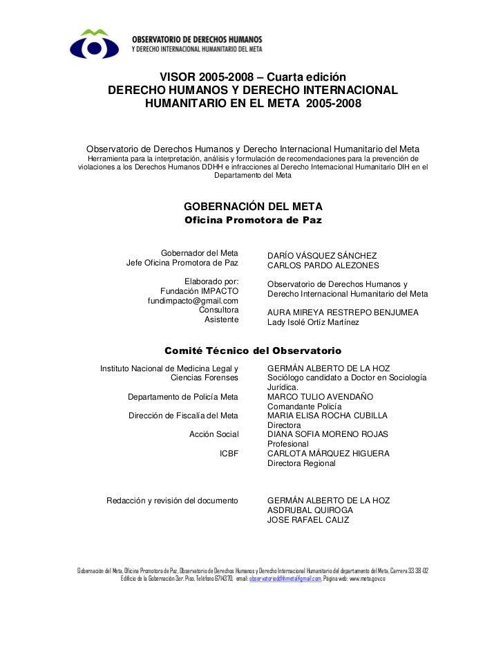 VISOR 2005-2008 – Cuarta edición             DERECHO HUMANOS Y DERECHO INTERNACIONAL                  HUMANITARIO EN EL ME...
