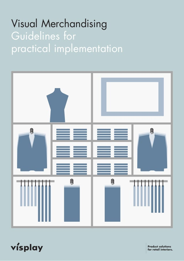 Visual Merchandising  Guidelines for  practical implementation
