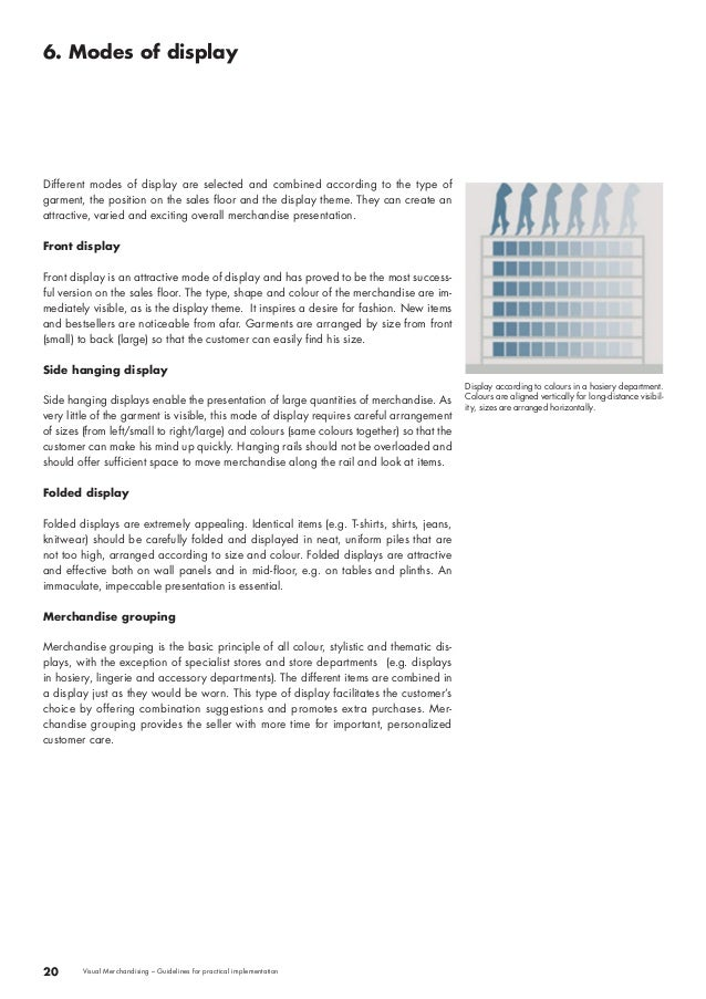 6. Modes of display  20 Visual Merchandising – Guidelines for practical implementation  Display according to colours in a ...