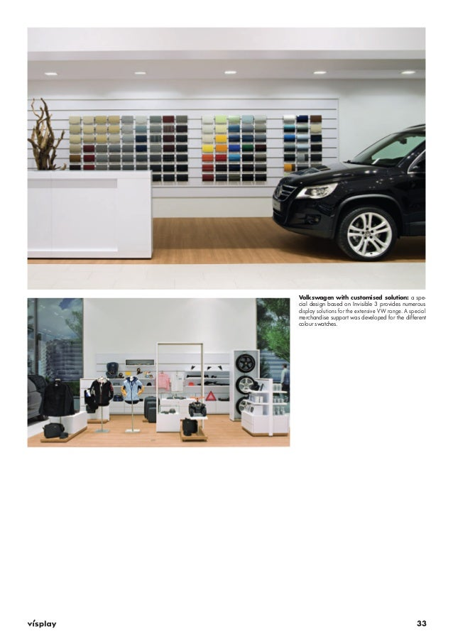 Volkswagen with customised solution: a spe-cial  design based on Invisible 3 provides numerous  display solutions for the ...