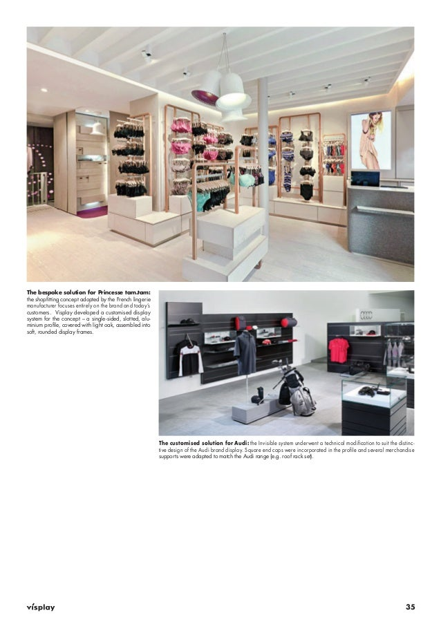 35  The bespoke solution for Princesse tam.tam:  the shopfitting concept adopted by the French lingerie  manufacturer focu...