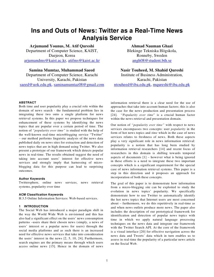 Ins and Outs of News: Twitter as a Real-Time News                          Analysis Service         Arjumand Younus, M. At...