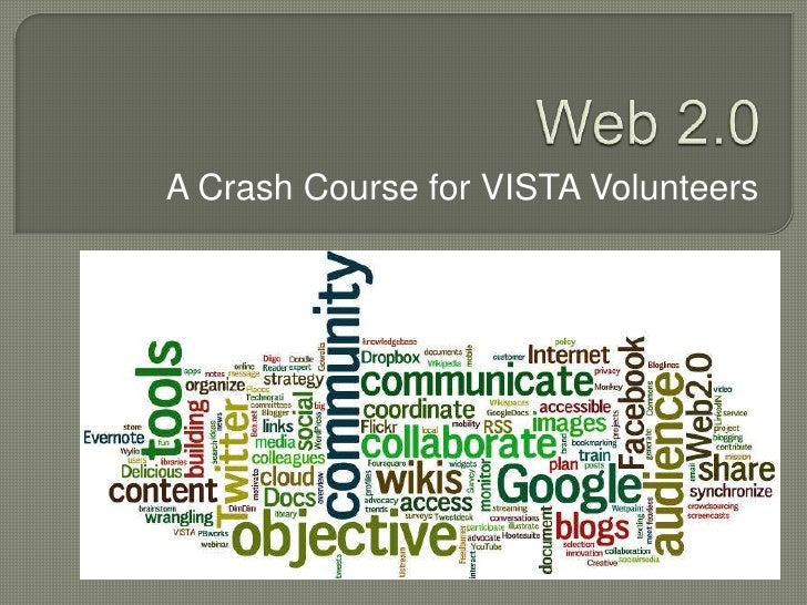 Web 2.0 a crash course for VISTA volunteers