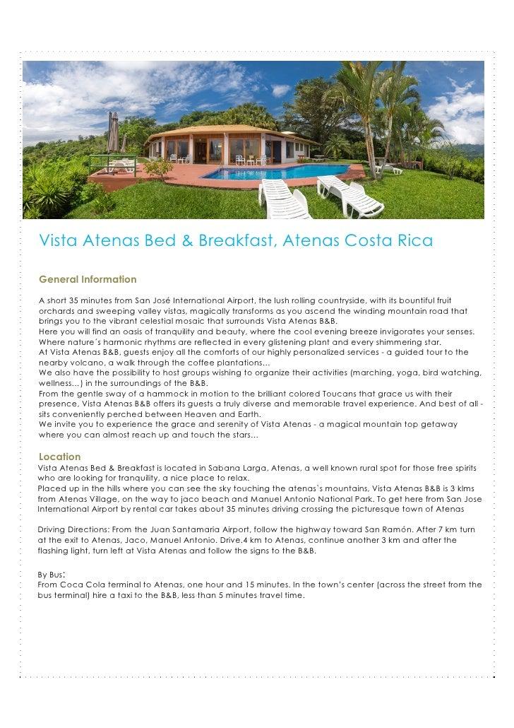 Vista Atenas Bed & Breakfast, Atenas Costa Rica  General Information  A short 35 minutes from San José International Airpo...