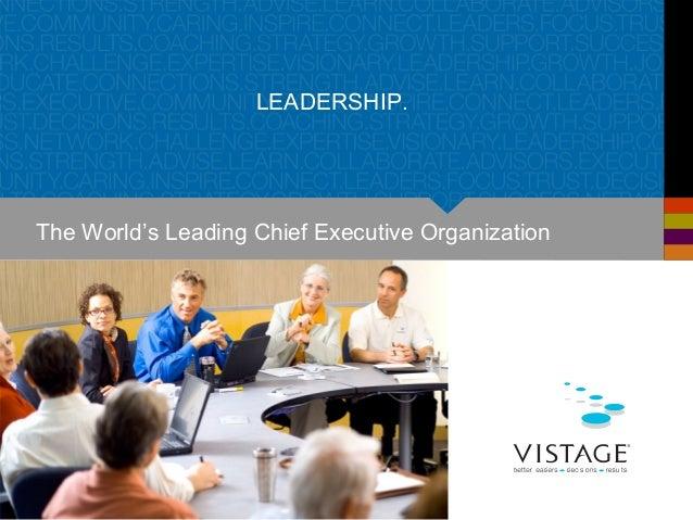 LEADERSHIP. The World's Leading Chief Executive Organization