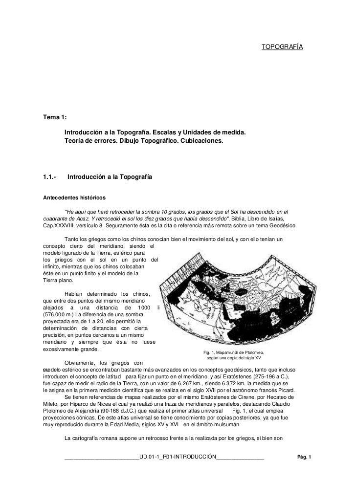 TOPOGRAFÍATema 1:         Introducción a la Topografía. Escalas y Unidades de medida.         Teoría de errores. Dibujo To...