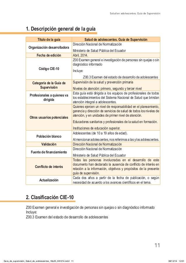 Salud en adolescentes. Guía de Supervisión 11 1. Descripción general de la guía Título de la guía Salud de adolescentes. G...