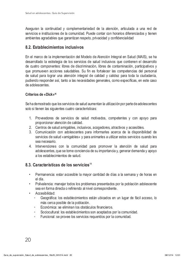 Salud en adolescentes. Guía de Supervisión 20 Aseguran la continuidad y complementariedad de la atención, articulada a una...