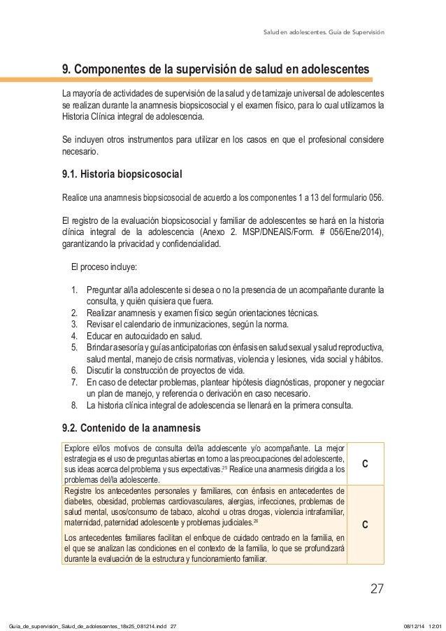 Salud en adolescentes. Guía de Supervisión 27 9. Componentes de la supervisión de salud en adolescentes La mayoría de acti...