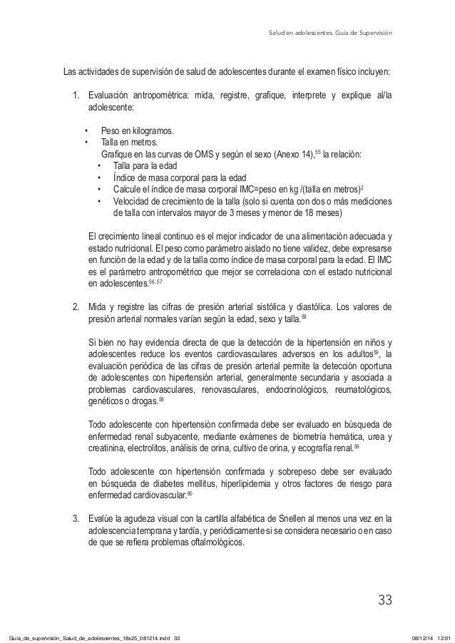 Salud en adolescentes. Guía de Supervisión 33 Las actividades de supervisión de salud de adolescentes durante el examen fí...