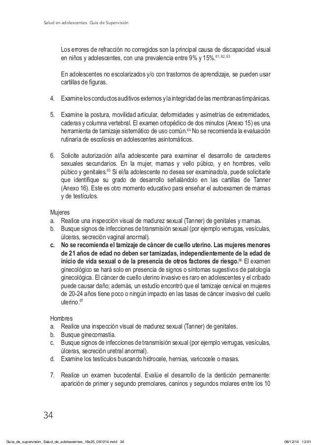 Salud en adolescentes. Guía de Supervisión 34 Los errores de refracción no corregidos son la principal causa de discapacid...