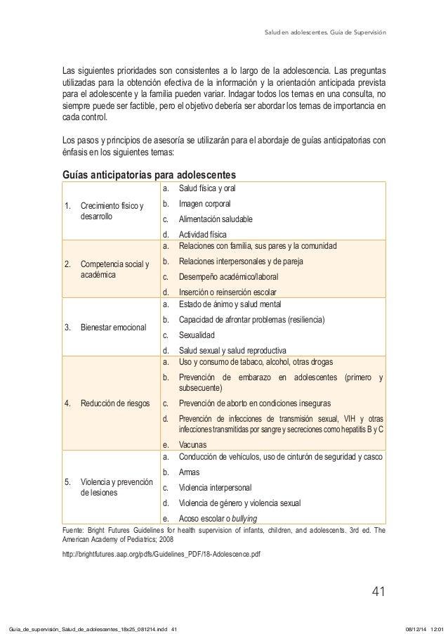 Salud en adolescentes. Guía de Supervisión 41 Las siguientes prioridades son consistentes a lo largo de la adolescencia. L...