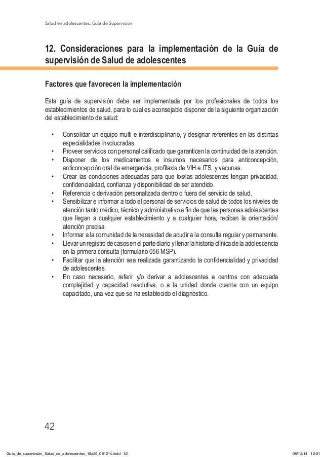 Salud en adolescentes. Guía de Supervisión 42 12. Consideraciones para la implementación de la Guía de supervisión de Salu...