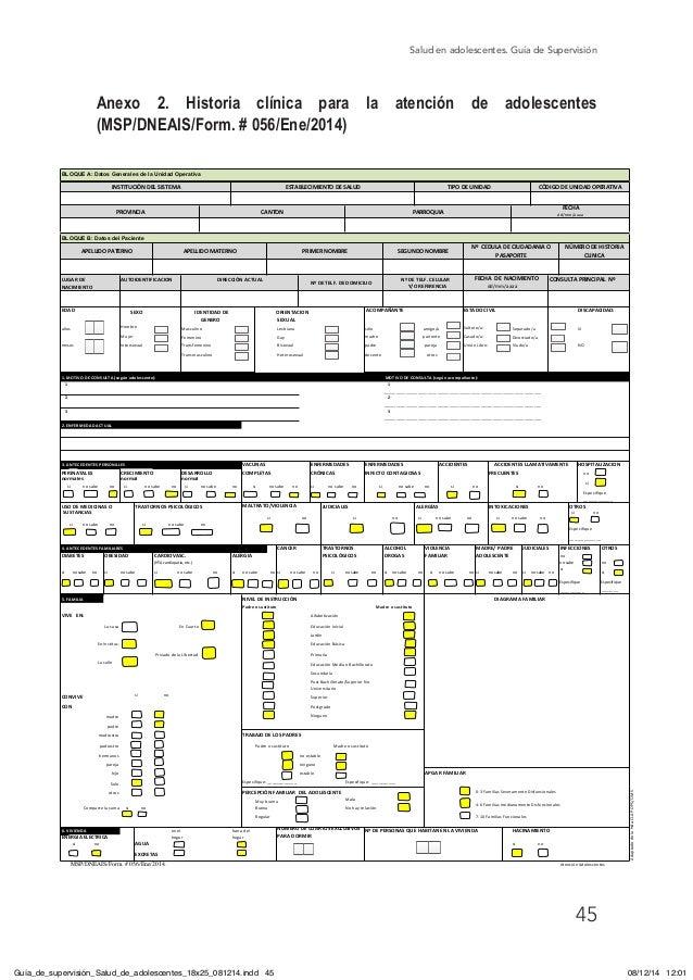 Salud en adolescentes. Guía de Supervisión 45 Anexo 2. Historia clínica para la atención de adolescentes (MSP/DNEAIS/Form....
