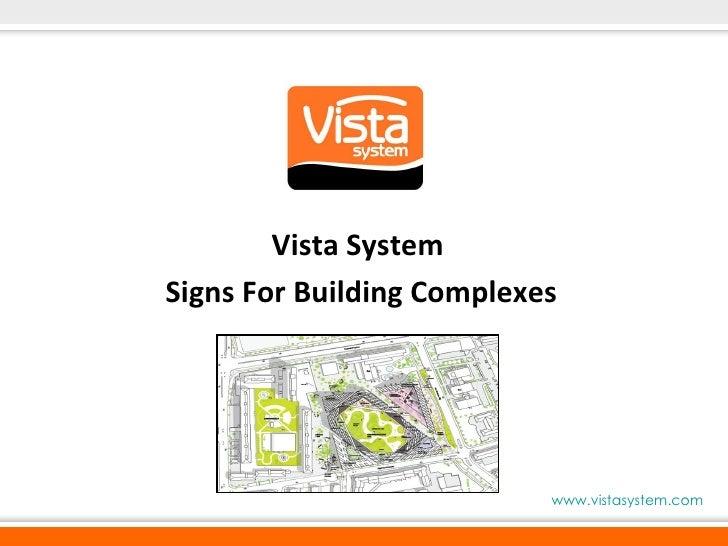 Vista System  Signs For Building Complexes www.vistasystem.com