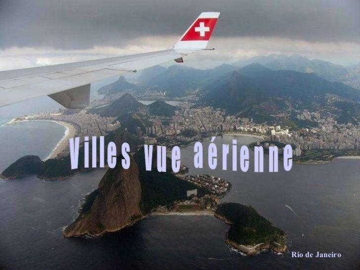 Rio d Villes  vue  aérienne Rio de Janeiro