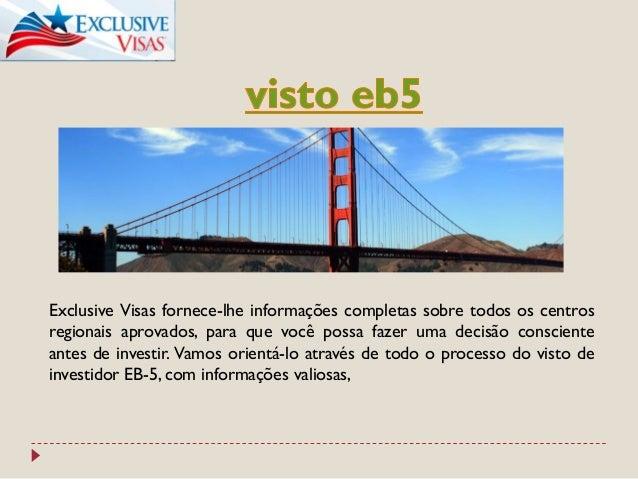 Exclusive Visas fornece-lhe informações completas sobre todos os centros regionais aprovados, para que você possa fazer um...