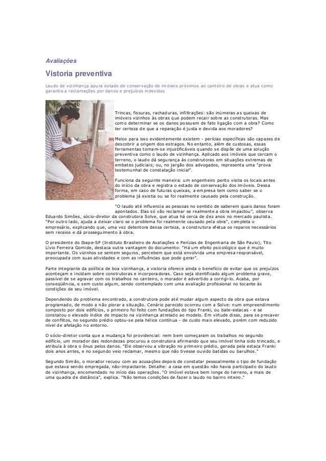AvaliaçõesVistoria preventivaLaudo de vizinhança apura estado de conservação de imóveis próximos ao canteiro de obras e at...