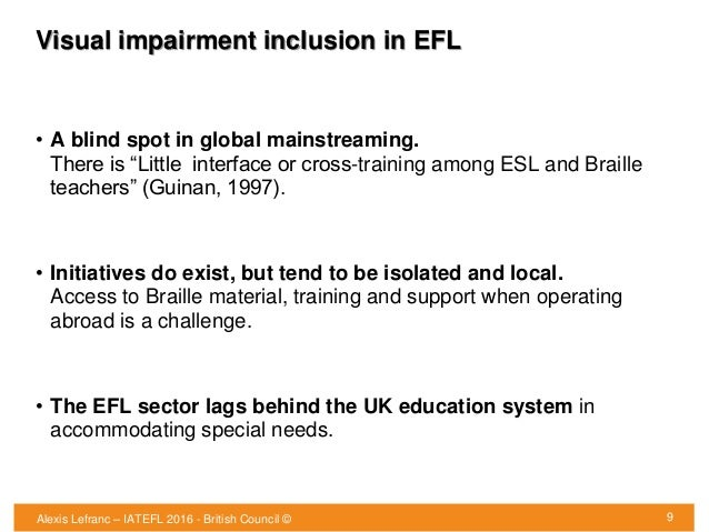 """Visual impairment inclusion in EFL • A blind spot in global mainstreaming. There is """"Little interface or cross-training am..."""