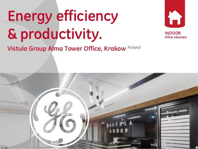 Vistula Group Alma Tower Office Lighting Project of GE Lighting