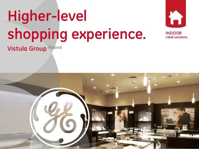 INDOOR  retail solutions  Higher-level shopping experience.  Vistula Group Poland