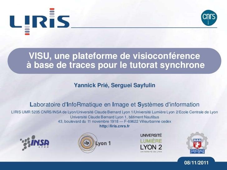 VISU, une plateforme de visioconférence        à base de traces pour le tutorat synchrone                                 ...