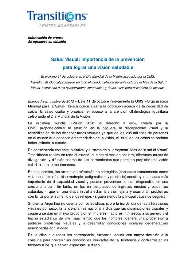 Información de prensaSe agradece su difusiónSalud Visual: importancia de la prevenciónpara lograr una visión saludableEl p...