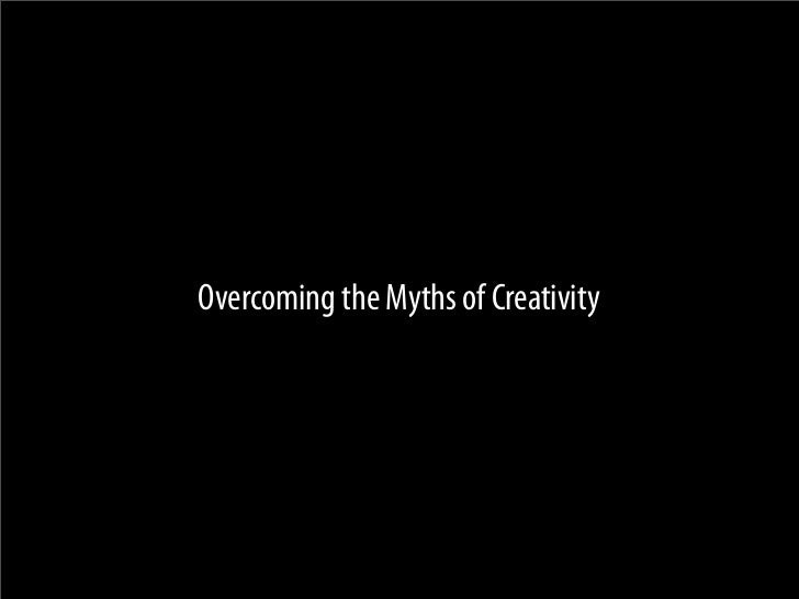 the creative mind myths and mechanisms From the perspective of possible creativity enhancement both the characteristics of creativity and the creative the creative mind: myths and mechanisms.