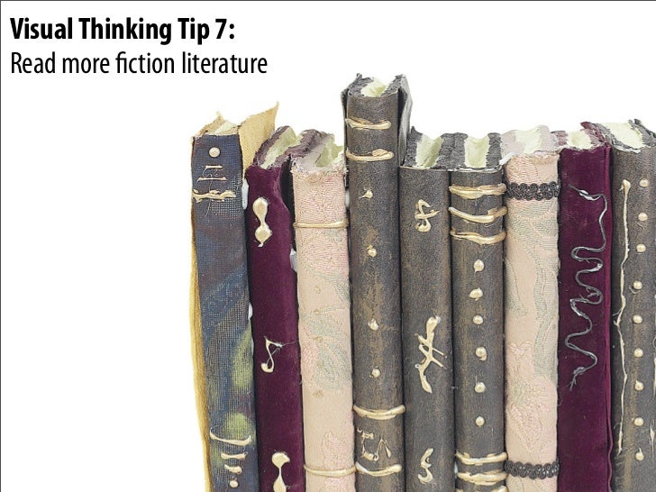 Visual Thinking Tip 7: Read more ction literature