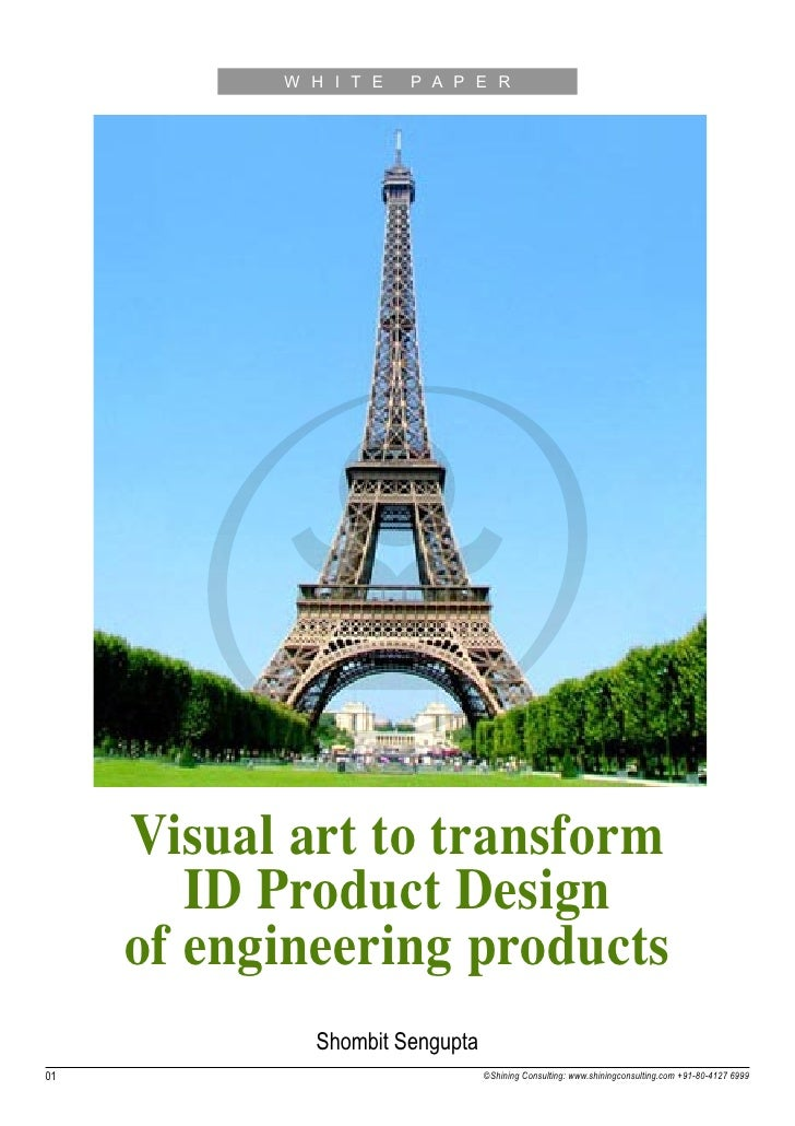 W H I T E   P A P E R     Visual art to transform        ID Product Design     of engineering products             Shombit...