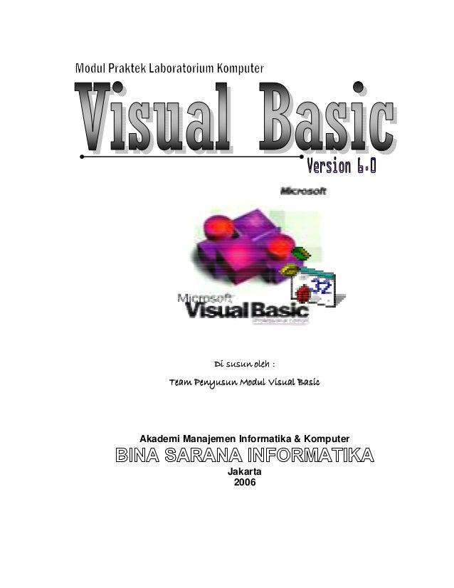 Modul Visual Basic/D3Modul Visual Basic/D3Modul Visual Basic/D3Modul Visual Basic/D3 0 Di susun oleh :Di susun oleh :Di su...