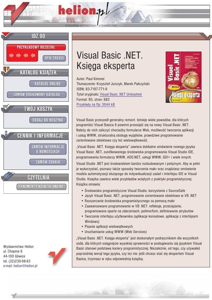 IDZ DO          PRZYK£ADOWY ROZDZIA£                             SPIS TRE CI   Visual Basic .NET.                         ...