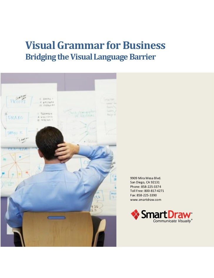 Visual Grammar for BusinessBridging the Visual Language Barrier                            9909 Mira Mesa Blvd.           ...