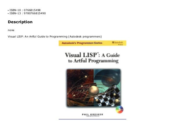 Visual LISP: An Artful Guide to Programming (Autodesk programmers)